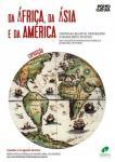 """Exposição """"Da África, da Ásia e da América: crónicas, relatos, descrições e mapas (sécs. XV-XVIII) nas coleções da Biblioteca Pública Municipal do Porto"""""""